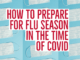 How to Prepare for Flu Season in the Time of Covid